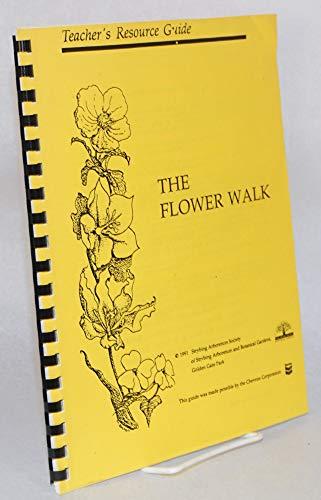 The Flower Walk. Teacher