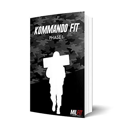 Kommando Fit Phase 1 Bundeswehr KSK Military Fitness Trainingsplan