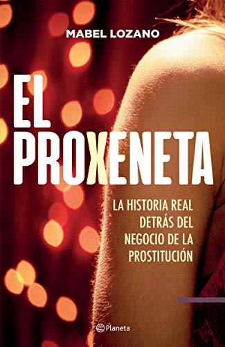 El proxeneta (Spanish Edition)