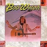 Songtexte von Bob Welch - The Best of Bob Welch