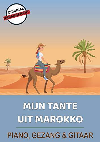 Mijn Tante Uit Marokko (English Edition)