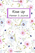 Rise Up Planner & Journal: Write your dreams and vision down in this inspirational journal.- Take the time to review your dreams and make adjustments