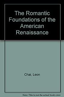 Romantic Foundations of the American Renaissance