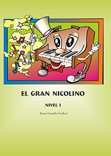 El Gran Nicolino: Piano I