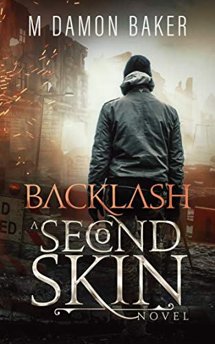 Backlash: A Second Skin Novel (Second Skin Book 5) (English Edition)