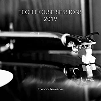 Tech House Sessions 2019