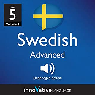 Learn Swedish - Level 5: Advanced Swedish, Volume 1 audiobook cover art