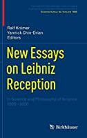 New Essays on Leibniz Reception: In Science and Philosophy of Science 1800-2000 (Publications des Archives Henri Poincaré Publications of the Henri Poincaré Archives)