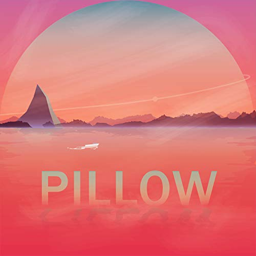 Pillow (Feat. Do.Z, Vernon D)