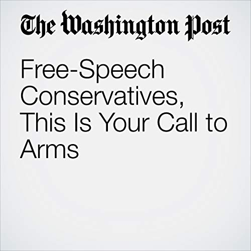 Free-Speech Conservatives, This Is Your Call to Arms copertina