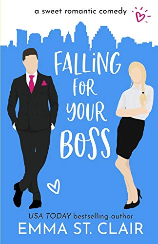 Compare Textbook Prices for Falling for Your Boss: a Sweet Romantic Comedy  ISBN 9798699694280 by St. Clair, Emma