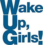 Wake Up,Girls! LIVE ALBUM 〜想い出のパレード〜