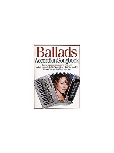 Accordion Songbook Ballads. Partituras para Acordeón