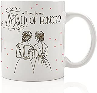 Will You Be My Maid of Honor Mug, Pretty Fun Wedding Party Proposal Present to Ask Best Friend from Bride Gift Idea for Sister Woman Her Women Girls Bestie 11oz Ceramic Coffee Cup by Digibuddha DM0327
