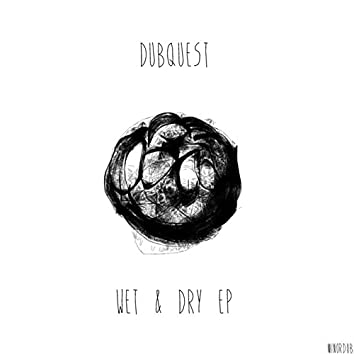 Wet & Dry EP