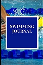 swimming journal: Keep Track of Your Trainings in this Swimming journal, Gift Book for Swimmers and People who loves Swimm...