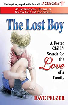 Paperback The Lost Boy: A Foster Child's Search for the Love of a Family Book