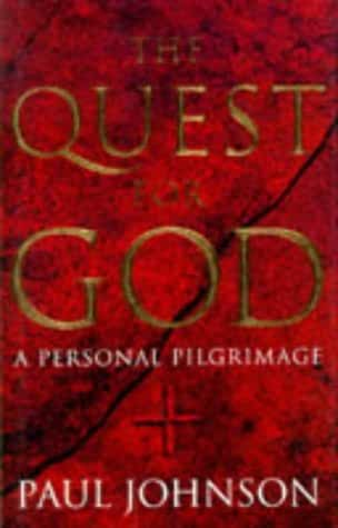 The Quest for God: A Personal Pilgrimage