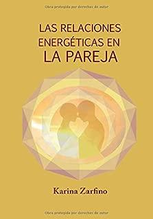 Las Relaciones Energéticas en la Pareja (Spanish Edition)