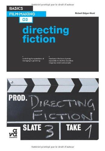 Basics Film-Making 03: Directing Fiction