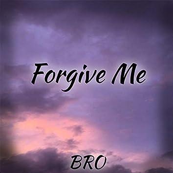 Forgive Me, Pt. 2