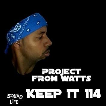 Keep It 114
