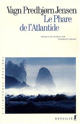 Le phare de l'Atlantide