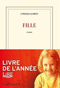 Fille par [Camille Laurens]