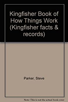 Paperback Book of How Things Work (Kingfisher Facts and Records) Book