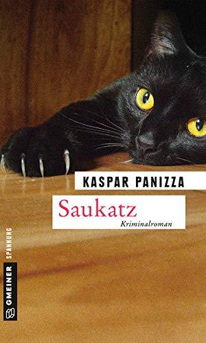 Saukatz: Frau Merkel und der Kommissar (Kriminalromane im GMEINER-Verlag) (Kommissar Steinböck und seine Katze Frau Merkel)