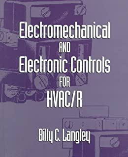 Electromechanical and Electronic Controls for HVAC/R