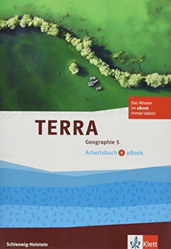TERRA Geographie 5. Ausgabe Schleswig-Holstein Gymnasium: Arbeitsbuch mit eBook Klasse 5 (TERRA Geographie. Ausgabe für Schleswig-Holstein Gymnasium ab 2017)