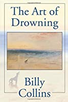 The Art of Drowning (Pitt Poetry Series)