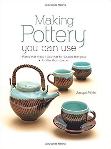 [0764168738] [9780764168734] Making Pottery You Can Use: Plates that stack • Lids that fit • Spouts that pour • Handles that stay on - Hardcover