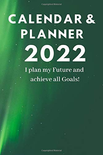 Calendar 2022 for Men & Women to Organize Your Live | size 6x9 | cover 13