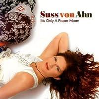 Its Only a Paper Moon by Suss Von Ahn (2008-10-22)