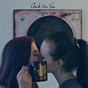 Coffee (feat. Matt Walden)