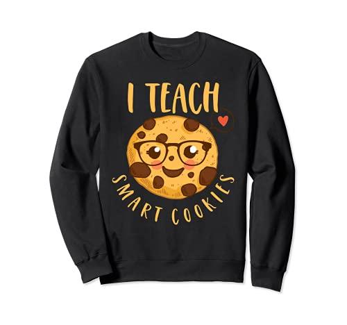 Biscotto Dell'insegnante Divertente I Teach Smart Cookies Felpa