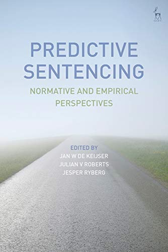 Predictive Sentencing: Normative and Empirical Perspectives
