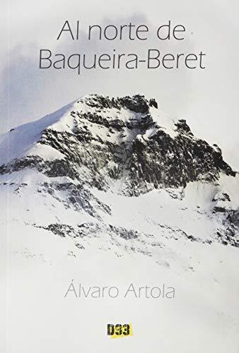 Al norte de Baqueira-Beret: 025 (Línea Negra)