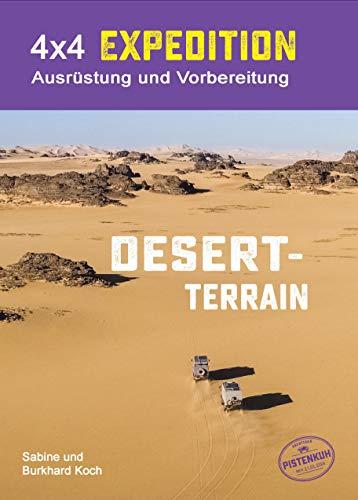 4x4 Expedition - Desert Terrain - Ausrüstung und Vorbereitung für Wüstenfahrer