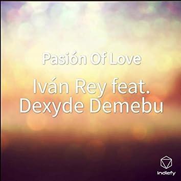 Pasión Of Love