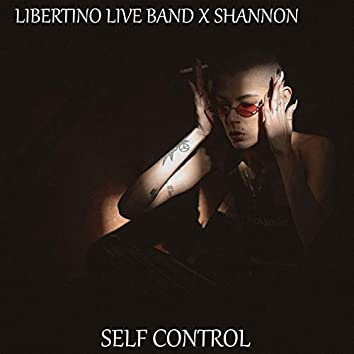 Self Control (feat. Shannon)