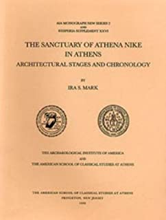 The Sanctuary of Athena Nike in Athens: Architectural Stages and Chronology