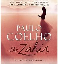 The Zahir [ THE ZAHIR ] By Coelho, Paulo ( Author )Aug-23-2005 Compact Disc