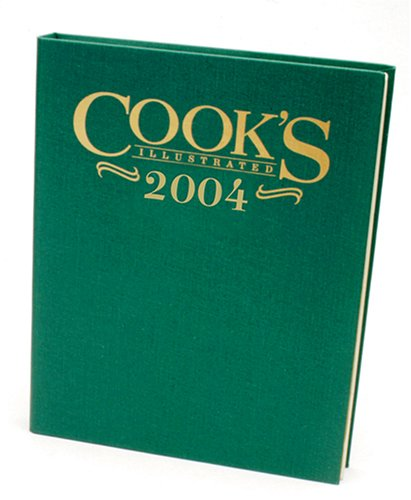Cook's Illustrated 2004 - Book  of the Cook's Illustrated Annuals