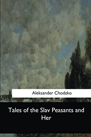 Tales of the Slav Peasants and Her