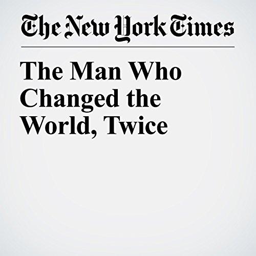 The Man Who Changed the World, Twice copertina