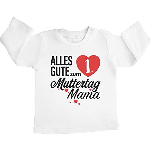 Shirtgeil Geschenk - Alles Gute zum 1. Muttertag Mama Unisex Baby Langarmshirt 3-6 Monate Weiß