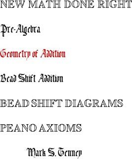 Pre-Algebra New Math Done Right Geometry of Addition Bead Shift Diagrams